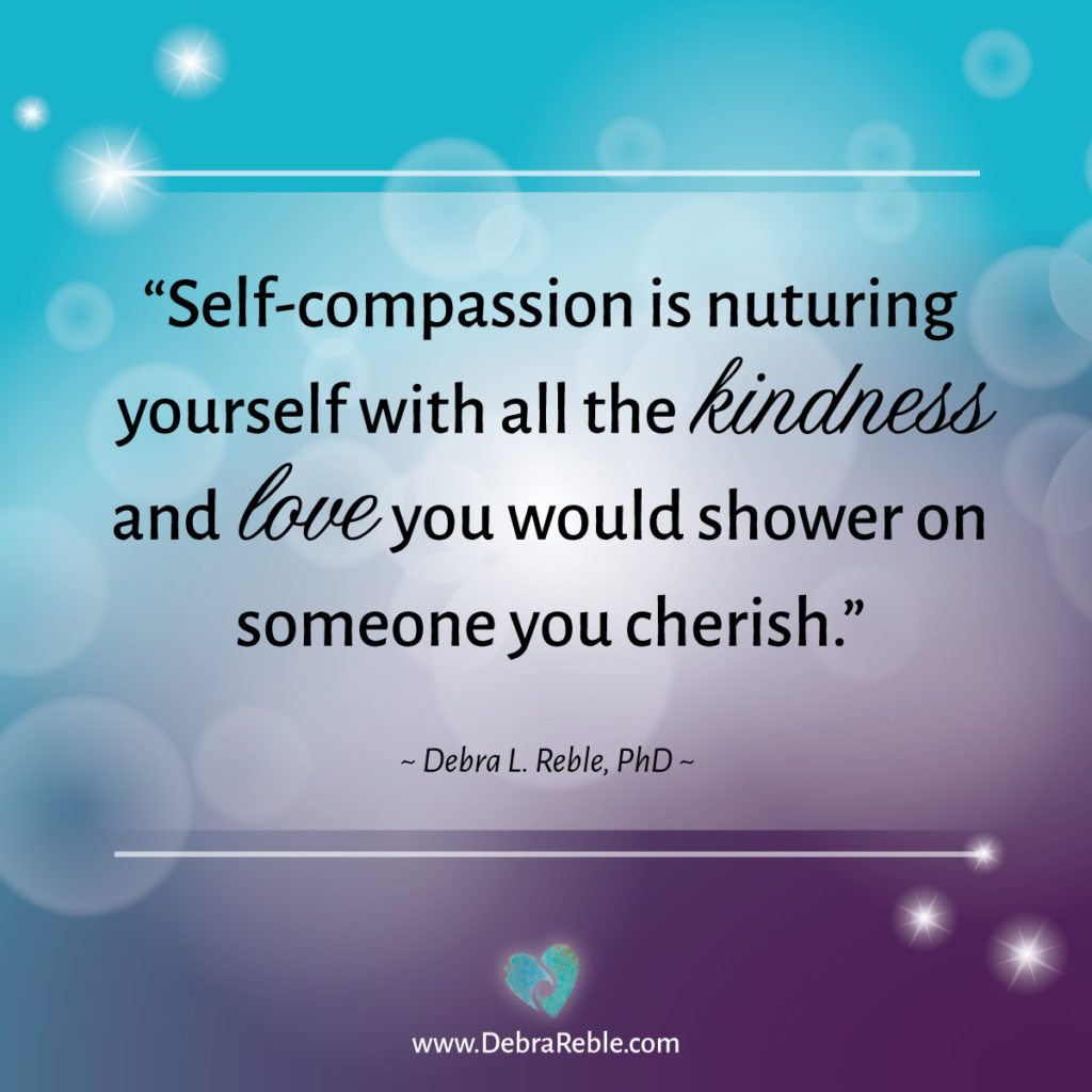 Quote Self Compassion Is Nurturing Yourself With All The Kindness