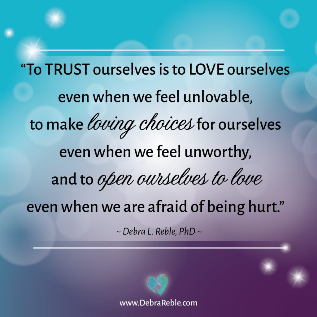 Trust Love Quotes Quote To Trust Ourselves Is To Love Ourselves Even When We Feel
