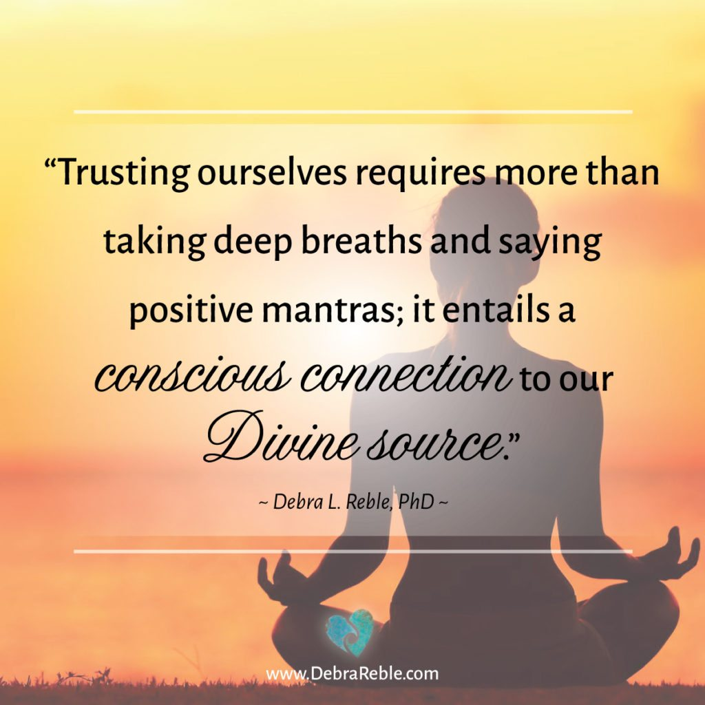 Conscious Quotes Quote Trusting Ourselves Requires More Than Taking Deep Breaths