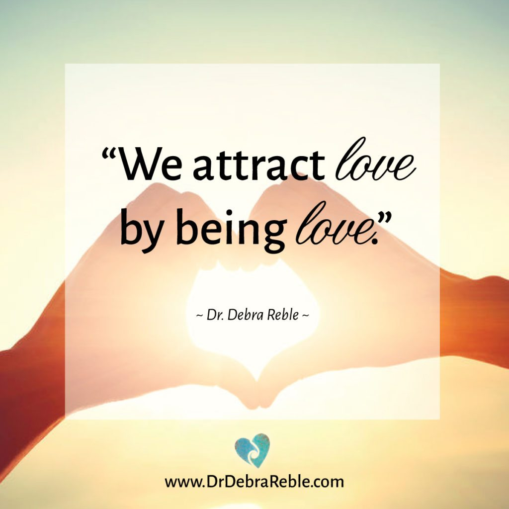 Being In Love Quotes Quote We Attract Lovebeing Love Debra Lreble Ph.d
