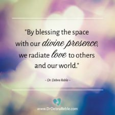 QUOTE: By blessing the space with our divine presence….