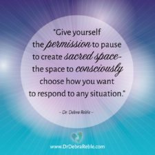 QUOTE: Give yourself permission to pause to create sacred space….