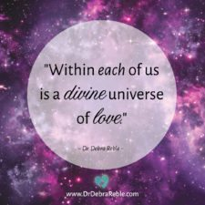 QUOTE: Within each of us is a divine universe of love.