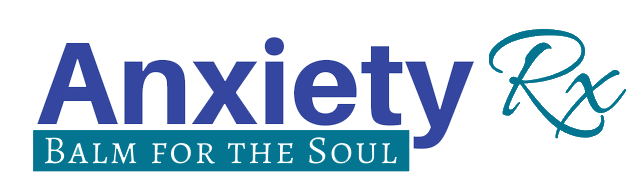 Anxiety RX: Balm for the Soul Program