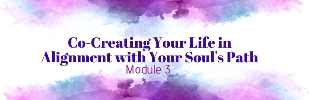 Soul-Hearted Living: Module 3